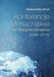 okładka Konferencje Monachijskie ds. Bezpieczeństwa (2009-2019), Książka | Kruk Aleksandra