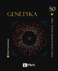 okładka 50 idei, które powinieneś znać Genetyka, Książka   Henderson Mark
