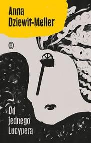 okładka Od jednego Lucypera, Książka | Anna Dziewit-Meller