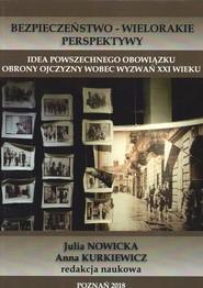 okładka Idea powszechnego obowiązku obrony Ojczyzny wobec wyzwań XXI wieku, Książka |