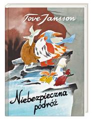 okładka Niebezpieczna podróż, Książka | Tove Jansson