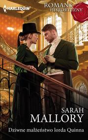 okładka Dziwne małżeństwo lorda Quinna, Książka | Sarah Mallory