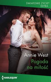 okładka Pogoda na miłość, Książka   Annie West
