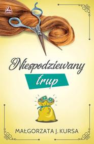 okładka Niespodziewany trup, Książka | Kursa Małgorzata