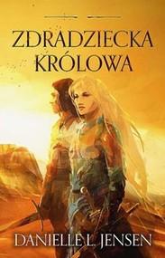 okładka Zdradziecka Królowa Królestwo Mostu Tom 2, Książka | Danielle L Jensen