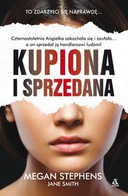 okładka Kupiona i sprzedana, Książka   Megan Stephens