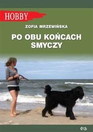 okładka Po obu końcach smyczy, Książka | Mrzewińska Zofia