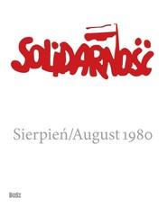 okładka Solidarność. Sierpień 1980, Książka  