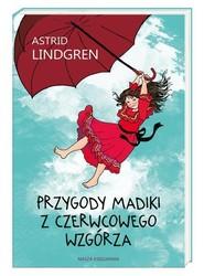 okładka Przygody Madiki z Czerwcowego Wzgórza, Książka | Astrid Lindgren