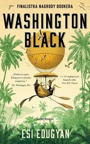 okładka Washington Black, Książka   Edugyan Esi