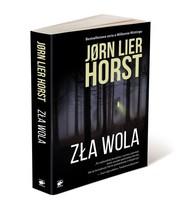 okładka Zła wola, Książka   Jorn Lier Horst