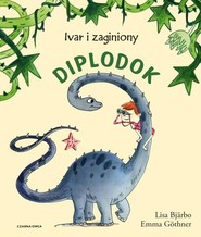 okładka Ivar i zagubiony diplodok, Książka   Bjarbo Lisa