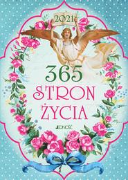 okładka 365 stron życia 2021, Książka | Justyna Bielecka, Hubert Wołącewicz