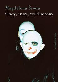 okładka Obcy, inny, wykluczony, Książka | Magdalena Środa