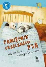okładka Pamiętnik grzecznego psa, Książka | Wojciech Cesarz, Katarzyna Terechowicz