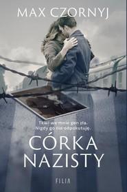 okładka Córka nazisty, Książka   Max Czornyj