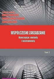 okładka Współczesne zarządzanie Tom 3 Koncepcje metody, Książka |