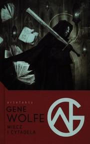 okładka Miecz i Cytadela, Książka | Wolfe Gene