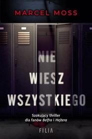 okładka Nie wiesz wszystkiego, Książka | Marcel Moss