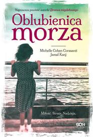 okładka Oblubienica morza Wielkie Litery, Książka   Jamal Kanj, Corasanti Michelle Cohen