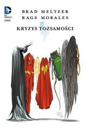 okładka Kryzys tożsamości, Książka | Meltzer Brat