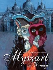 okładka Myszart Tom 2 Myszart w Wenecji, Książka | Joor Thierry