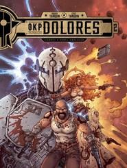 okładka OKP Dolores Tom 2 Sieroty z Fortu Messaoud, Książka | Didier Tarquin, Lyse Tarquin