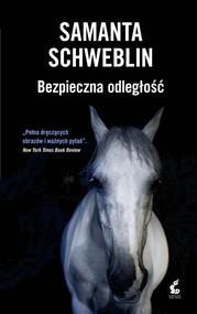 okładka Bezpieczna odległość, Książka | Schweblin Samanta