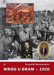 okładka Wróg u bram - 1920, Książka   Hermanowicz Krzysztof