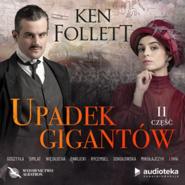 okładka Upadek gigantów. Część druga, Audiobook | Ken Follett