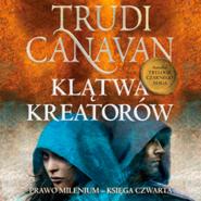 okładka Klątwa Kreatorów, Audiobook | Trudi  Canavan