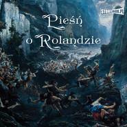 okładka Pieśń o Rolandzie, Audiobook   Autor Nieznany