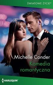 okładka Komedia romantyczna, Ebook   Michelle Conder