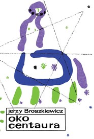 okładka Oko Centaura, Ebook   Broszkiewicz Jerzy