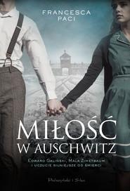 okładka Miłość w Auschwitz, Ebook | Paci Francesca