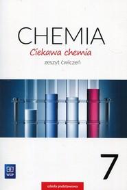 okładka Ciekawa chemia 7 Zeszyt ćwiczeń Szkoła podstawowa, Książka | Hanna Gulińska, Janina Smolińska