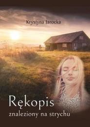 okładka Rękopis znaleziony na strychu, Książka | Jarocka Krystyna