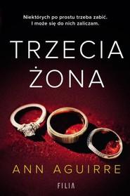 okładka Trzecia żona, Książka | Aguirre Ann