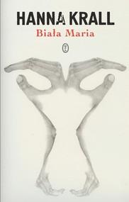 okładka Biała Maria, Książka | Hanna Krall