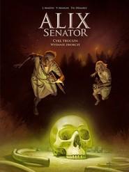 okładka Alix Senator  Wydanie Zbiorcze Tom 3 Cykl Trucizn, Książka | Valerie Mangin