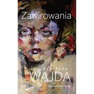 okładka Zawirowania, Książka | Krystyna  Wajda