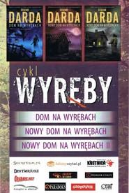 okładka Dom na Wyrębach / Nowy Dom na Wyrębach / Nowy Dom na Wyrębach II Pakiet, Książka | Stefan Darda