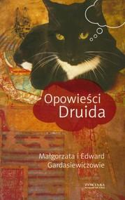 okładka Opowieści Druida, Książka | Małgorzata Gardasiewicz, Edward Gardasiewicz