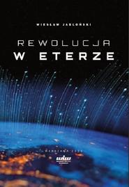 okładka Rewolucja w eterze, Książka | Jabłoński Wiesław