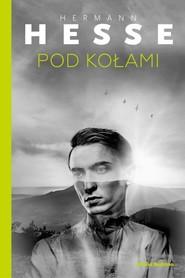 okładka Pod kołami, Książka | Hermann  Hesse