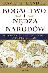 okładka Bogactwo i nędza narodów, Książka   David S. Landes