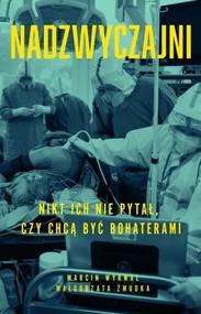 okładka Nadzwyczajni, Książka   Małgorzata Żmudka, Marcin Wyrwał