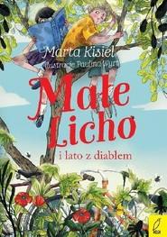 okładka Małe Licho i lato z diabłem, Książka | Marta Kisiel
