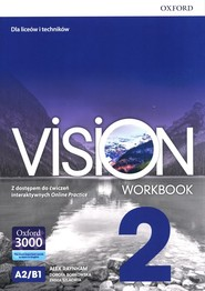 okładka Vision 2 Workbook Liceum technikum, Książka   Alex Raynham, Dorota Borkowska, Emma Szlachta