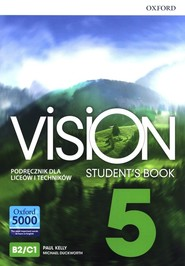 okładka Vision 5 Podręcznik Liceum technikum, Książka   Paul Kelly, Michael Duckworth